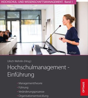 Hochschulmanagement – Einführung: Managementtheorie, Führung, Veränderungsprozesse…